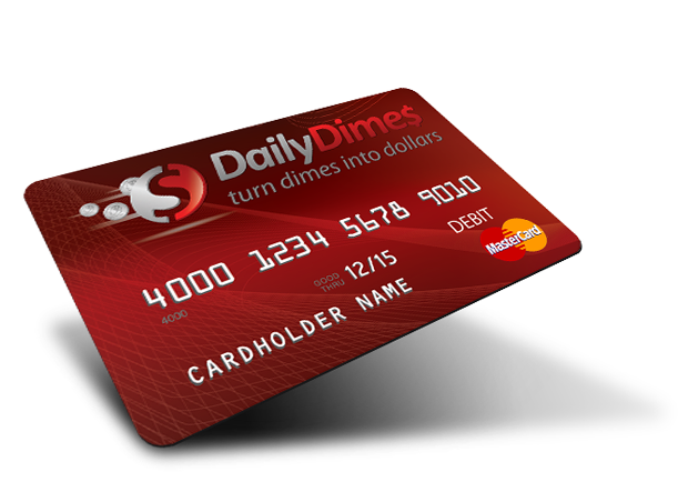 Daily Dimes - Apply for Daily Dimes PrePaid MasterCard